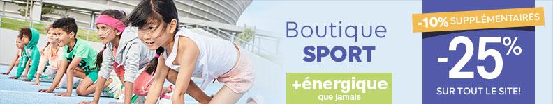Sport boutique 10% supplémentaires + 25% sur tout le site!