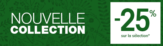NOUVELLE Collection -25%* sur la s�lection*