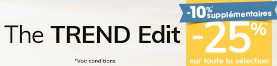 The TREND Edit -25% sur toute la sélection